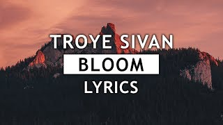 Download Lagu Troye Sivan - Bloom (Lyrics) 🌺 Gratis STAFABAND
