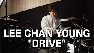 "LEE CHAN YOUNG - ""DRIVE"""