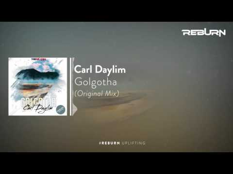 Carl Daylim - Golgotha (Original Mix) [Out Now exclusive on Beatport]