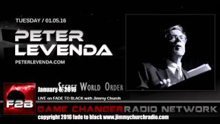 Ep. 382 FADE to BLACK Jimmy Church w/ Peter Levenda: The Real World Order: LIVE on air