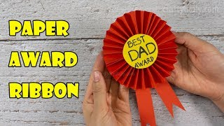 Award Ribbon For Dad | DIY Father's day gift ideas | Craft for Kids