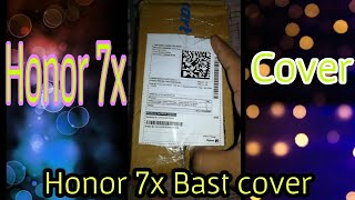 Honor 7x mobile back cover unboxing | Bast cover for Honor 7x | with bangla