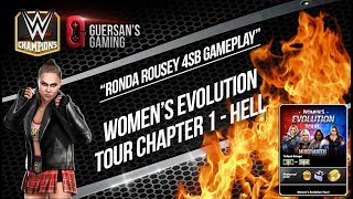 Ronda Rousey 4SB Hell Mode Gameplay ? / Women's Evolution Tour - Chapter 1 / WWE Champions ?