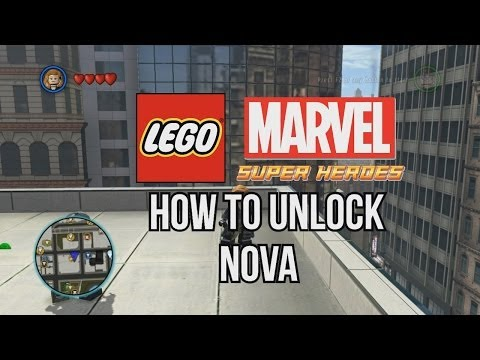 How to Unlock Nova - LEGO Marvel Super Heroes