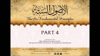 Explanation of 'The Six Fundamental Principles' Part 4