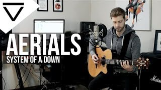 Aerials - System Of A Down (Acoustic Cover)