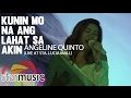 Angeline Quinto - Kunin Mo Na Ang Lahat Sa Akin (@LoveAngelineQuinto Album Launch)