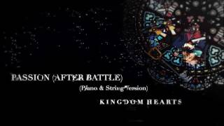 Passion After Battle Piano String Version Kingdom Hearts