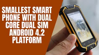Smallest Smart Phone with Dual Core Dual SIM Android 4.2 platform