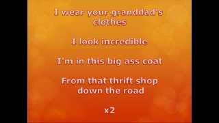 Macklemore - Thrift Shop (WITH LYRICS ON SCREEN)