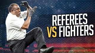Referees vs Fighters in MMA & Boxing