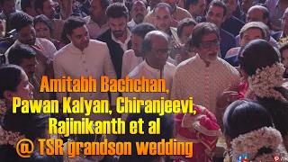 Amitabh Bachchan, Pawan Kalyan, Chiranjeevi, Rajinikanth et al @ TSR grandson wedding
