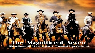 The Magnificent Seven - Elmer Bernstein / Erich Kunzel & Cincinnati Pops Orchestra(HQ Music)