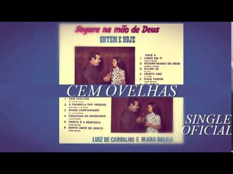 Luiz De Carvalho - Cem Ovelhas (cd Ontem E Hoje) 1974 video