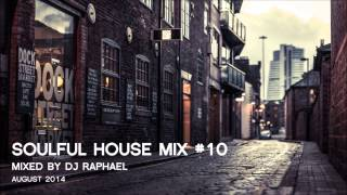 SOULFUL HOUSE MIX #10