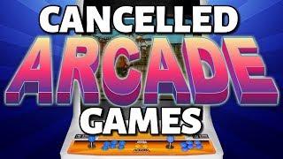 10 Cancelled Arcade Games