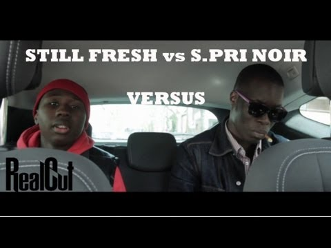 Still Fresh vs S.Pri Noir ft Aketo - Versus
