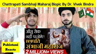 Pakistani Reacts To   Chattrapati Sambhaji Maharaj Biopic By Dr. Vivek Bindra   REACTIONS TV