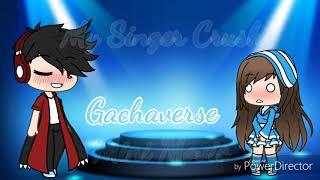 My Singer Crush | Gachaverse Mini Movie