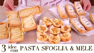 3 IDEE CON PASTA SFOGLIA E MELE Ricetta Facile e Veloce - Quick and Easy Apple Puff Pastry Recipes