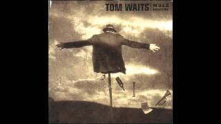 Watch Tom Waits Filipino Box Spring Hog video