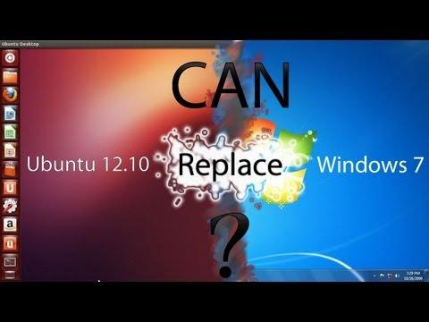 Can Ubuntu 12.10 Replace Windows 7