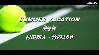 Summer Vacation - Original Ver.