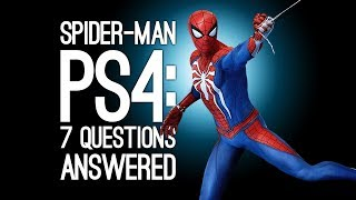 Spider-Man PS4 Gameplay: 7 Questions About Spiderman 2018 Answered