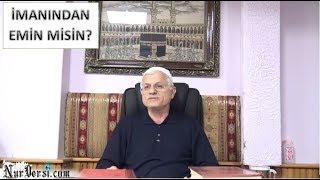 Hasan Akar - İmanından Eminmisin?