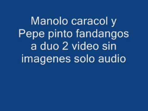 Manolo caracol,Pepe pinto y niño Ricardo fandangos a duo 2