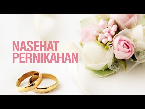 Ustadz Khairullah Anwar Luthfi, Lc -  Nasehat Pernikahan