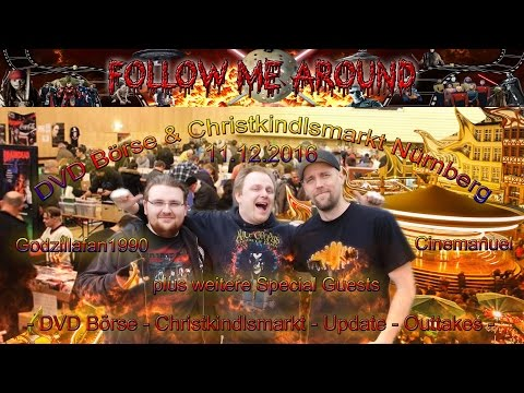 Follow Me Around - DVD - Börse & Christkindlesmarkt In Nürnberg Am 11.12.2016 - Mit Special Guests