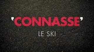 Connasse - Le ski
