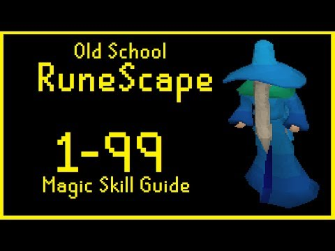 Old School RuneScape | 1-99 Magic Skill Guide