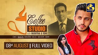 COFFEE STUDIO WITH MUDITHA AND ISHI II 2020-08-08