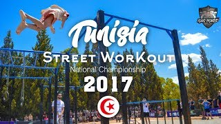 Tunisia National Street Workout Championship 2017 (Official Aftermovie)