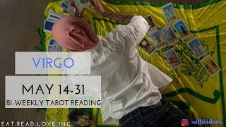 "VIRGO - ""THEY KNOW THEY MET THEIR MATCH"" MAY 14-31 BI-WEEKLY TAROT READING"