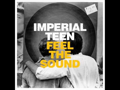 Imperial Teen - Runaway [Feel The Sound 2012]