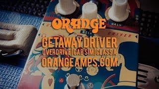 Orange Pedals: GETAWAY DRIVER OVERDRIVE   CAB SIM   CLASS A
