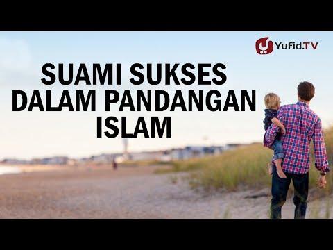 Konsultasi Syariah : Suami Sukses dalam Pandangan Islam (Keluarga Bahagia) - Ustadz Ali Ahmad