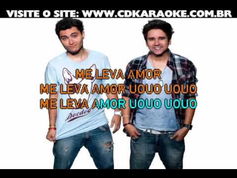 Bruninho & Davi   Me Leva Amor