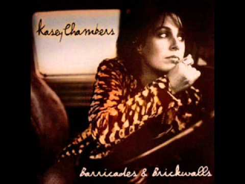 Kasey Chambers - Barricades And Brickwalls