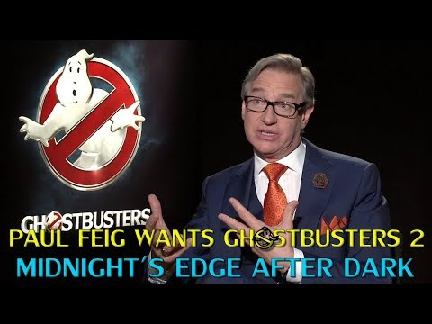 Paul Feig Wants Ghostbusters 2