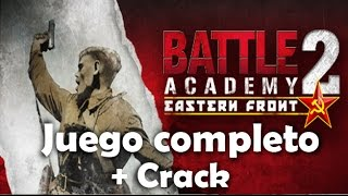 Battle Academy 2 Juego Completo PC GAME + CRACK