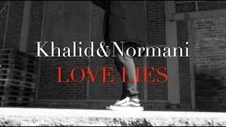 Download Lagu Khalid Normani - LOVE LIES - Team99 Gratis STAFABAND