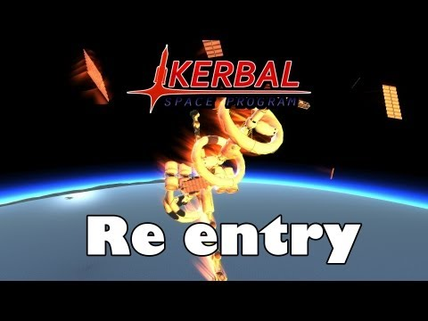 Kerbal Space Program 0.19 - Re entry compilation #1 |Space Stations|