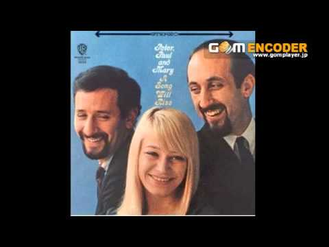 Peter, Paul & Mary - The Cuckoo