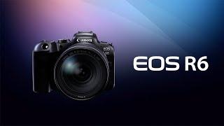 Introducing the Canon EOS R6 Digital Camera