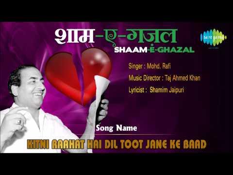 Kitni Raahat Hai Dil Toot Jane Ke Baad HD Full Song | Shaam...