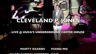 Cleveland P. Jones sings BACK TO ME   Live @ UUCA'S UNDERGROUND COFFEE HOUSE   Atl